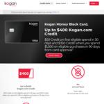 Kogan Money Black Credit Card: Up to $400 Kogan Credit ($1,500 Spend in 90 Days*), 0% Balance Transfer for 1 Year, $0 Annual Fee