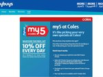 10% off Your Selected Product Groups at Coles (Needs Flybuys & $50 Spend)