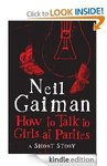[Free Kindle eBook] How to Talk to Girls at Parties by Neil Gaiman