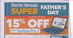 Harvey Norman Father's Day Weekend: 15% off Surface Pro 3, Fitbit Flex $58 + More (In Store Only)