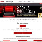 2x Free Movie Tickets When You Purchase A Selected Canon Printer