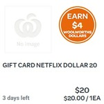 Buy a $20 Netflix Gift Card & Earn $4 Woolworths Rewards Dollars @ Woolworths