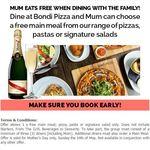 (NSW) Bondi Pizza: Mother's Day (14 May 2017) - Mum Eats Free Main Meal; Pizza, Pasta, Signature Salad