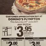 Any Pizza $3.95 Pickup @ Domino's Plympton, SA - Saturday 24 June 2017
