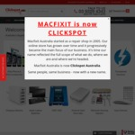 Macfixit Australia Is Now Clickspot Australia, 15% off Everything (Exclusions Apply)
