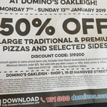 [VIC] 50% off Large Traditional & Premium Pizzas and Selected Sides at Domino's (Oakleigh)
