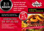 TGI Friday's Buy Any Burger & Get One FREE this Mon, Tues, Wed Only (Vic Only)