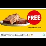 Free 7-Eleven Banana Bread via 7-Eleven Fuel App
