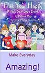 $0 eBook: Find Your Happy - A Kids Self Love Book @ Amazon AU / US