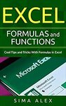 [eBook] Free - Excel Formulas and Functions: Cool Tips and Tricks with Formulas in Excel @ Amazon AU/US