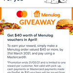 Spend $40 or More and Pay with Mastercard in March, Get 4x $10 Menulog Vouchers in April @ Menulog