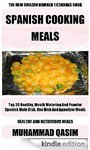 $0 Kindle Cookbook: The Spanish Cooking: Top 30 Healthy, Mouth Watering Spanish recipes