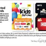 2,000 Bonus Points (Worth $10) on Hoyts, Best Resturant and Ultimate Kids Gift Card @ Coles (Flybuys Members) Starts 12/04/2017