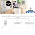 Win a Westinghouse 605L French Door Refrigerator Valued at $2,399 from The Good Guys
