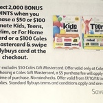 2,000 Flybuys (Worth $10) with $50 or $100 Ultimate Series Gift Card (JB Hi-Fi, TGGs, SCA), $100 Mastercard Gift Card @ Coles