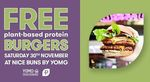 [VIC] 200 Free Plant-Based Protein Burgers on 30/11 @ NICE BUNS by YOMG (Berwick)