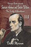 [Kindle] Free - Sherlock Holmes and Dr. Watson: The Early Adventures Volume III | Hydroponics for Beginners (EXP) @ Amazon AU/US