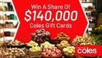 Win 1 of 100 Coles Gift Cards from Network 10