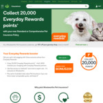 10,000 Qantas Points (or 20k Everyday Rewards) + up to $50 off Shopping a Month + Pet Insurance from $58 @ Woolworths