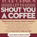HUDSONS COFFEE - Shout You Credit for a Small Coffee for a Short Survey >Must Register as Member