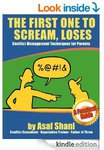 FREE Amazon Kindle eBook 'the First One to Scream Loses' Conflict Management for Parents