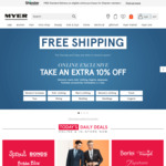Free Shipping (No Min. Spend) + Extra 10% off  Clothing, Footwear, Homewares,  Accessories & Toys @ Myer