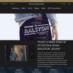First 50 People to Take Off Their Jeans @ Scotch & Soda Shop Window Will Receive New Ralstons Free: 4-7pm 16/3 BNE, 23/3 MEL+SYD