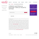 Easter Triple Velocity Frequent Flyer Points @ Virgin Australia