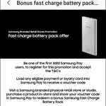 Get A Bonus Powerbank When You Purchase a Product using Samsung Pay @ Samsung Retail Stores (First 3000)