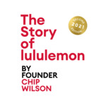 [eBook, Audiobook] Free - The Story of Lululemon by Founder Chip Wilson