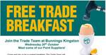 [TAS] Free Trade Breakfast 7-9am 20th October 2021 @ Bunnings Warehouse, Kingston