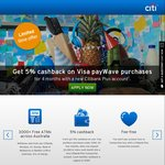 5% Paywave Cashback (4 Months) for New Citibank Plus Accounts ($3000 Monthly Deposit Required)