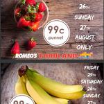 [SA] Australian Strawberries 250g $0.99/Punnet, Bananas $0.99/kg @ Romeo's Foodland