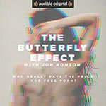 $0 Audible Book - The Butterfly Effect with Jon Ronson