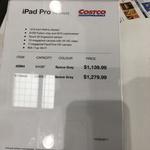 """iPad Pro 12.9"""" 256GB Space Grey $1279.99, 64GB $1139.99 @ Costco (Membership Required)"""