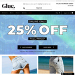 25% off Full Price Styles + Free Delivery for Orders > $75 @ Glue Store