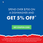 5% off for a Dishwasher over $700 @ The Good Guys