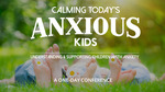 Win a Double Pass to Maggie Dent's Calming Today's Anxious Kids Conference in Sydney Worth $440 from Babyology/Kinderling [NSW]