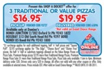 Domino's Pizza - 3 Traditional Pizzas $16.95 or $19.95 Delivered
