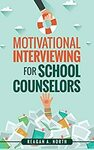 [eBook] $0: Motivational Interviewing for School Counselors @ Amazon US & AU