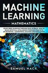 "[eBook] Free: ""Machine Learning Mathematics: Study Deep Learning through Data Science"" $0 @ Amazon"
