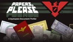 [PC] Steam/DRM-free - Papers Please - $4.35 AUD (with HB Choice $3.48 AUD) - Humble Bundle