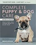 Complete Puppy & Dog Care: What Every Dog Owner Needs to Know Paperback $5.48 + Delivery ($0 with Prime / $39 Spend) @ Amazon AU