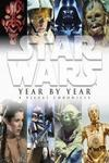Star Wars Year By Year Only $29.99 + FREE SHIPPING* Save 50%