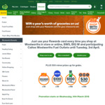Win 1 of 10 Prizes of A Year's Worth of Groceries +/- 1 of 500 Minor Prizes from Woolworths [Rewards Members][With Purchase]