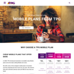 TPG Mobile - $0 SIM Charge + Delivery, 50% off Unlimited (C&T) Mobile Plan for First Six Months. $11 Port Out Fee
