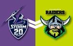 [VIC] 20% off Tickets to Storm V Raiders NRL Match  (AAMI Park, 28th July 2018) @ Ticketek