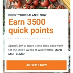 Earn 3500 Points When You Spend $50 or More in One Shop Each Week for 2 Weeks @ Woolworths