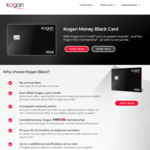 Kogan Money Black Credit Card, $300 Kogan Credit with $3000 Spend in 90 Days, Free Kogan First Membership ($0 Annual Fee)