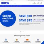 Spend $100 (Save $10), Spend $200 (Save $25) @ Big W